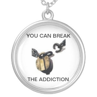 YOU CAN STOP THE ADDICTION ROUND PENDANT NECKLACE