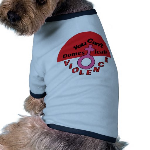 You Can't Domesticate Violence - Feminist Design Pet Clothes