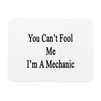 You Can t Fool Me I m A Mechanic Vinyl Magnet