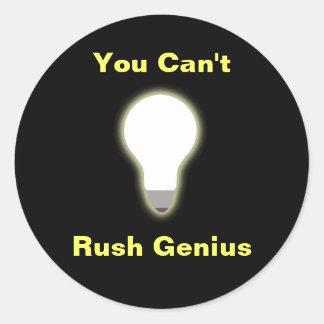 You Can t Rush Genius Sticker