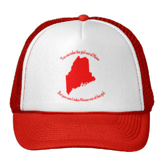 You can take the Girl out of Maine Trucker Hat