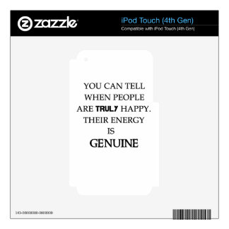 you can tell when people are truly happy. their en decals for iPod touch 4G