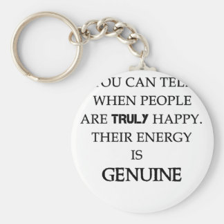 you can tell when people are truly happy. their en keychain