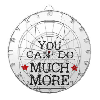 You can to much more Motivational Dart Boards