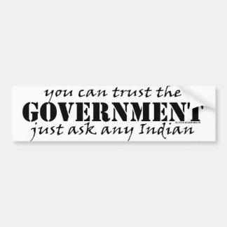 You Can Trust the Government Bumper Sticker