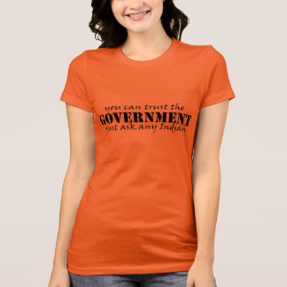 You Can Trust the Government Women's Tee