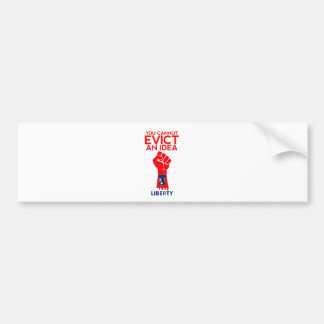 You cannot Evict an Idea_Liberty Bell Bumper Sticker