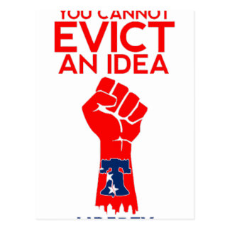 You cannot Evict an Idea_Liberty Bell Postcard