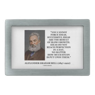 You Cannot Force Ideas Slow Growth Bell Quote Belt Buckle