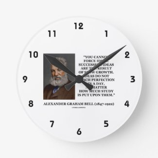 You Cannot Force Ideas Slow Growth Bell Quote Round Wallclock