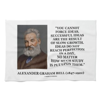 You Cannot Force Ideas Slow Growth Bell Quote Towel