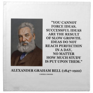 You Cannot Force Ideas Slow Growth Bell Quote Napkin
