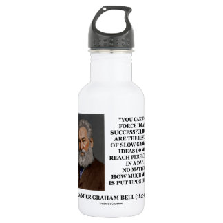 You Cannot Force Ideas Slow Growth Bell Quote 18oz Water Bottle