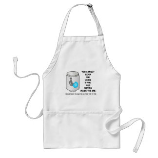 You Cannot Read The Label Sitting Inside Jar Humor Adult Apron
