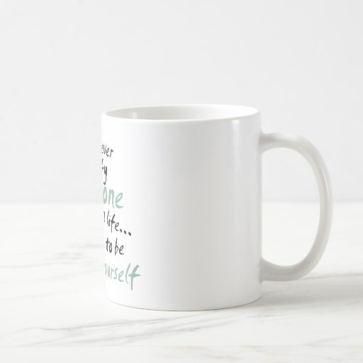 You Cannot Satisfy Everyone in Life Classic White Coffee Mug