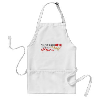 You cannot spell damage without mage adult apron