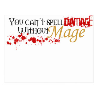 You cannot spell damage without mage postcard