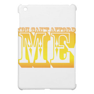 you can't afford me iPad mini cover