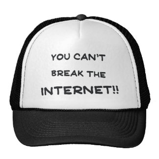 You can't break the internet mesh hats