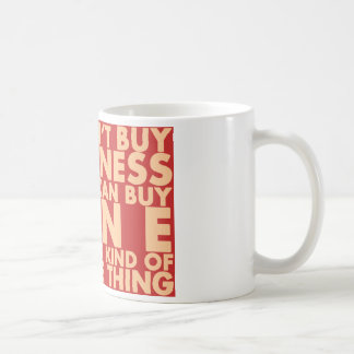 You can't buy happiness, but you can buy wine! coffee mug