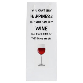 You Can't Buy Happiness But You Can Buy Wine Wine Gift Bag