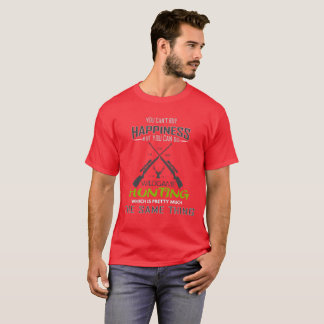 You Cant Buy Happiness But You Can Go hunting T-Shirt