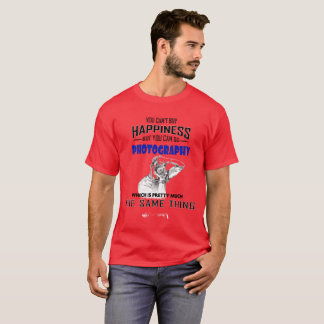 You Cant Buy Happiness But You Can Go Photography T-Shirt