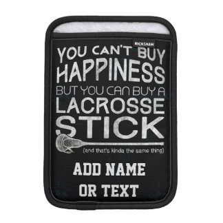 You Can't Buy Happiness Funny Lacrosse Sleeve For iPad Mini