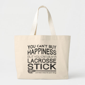 You Can't Buy Happiness, Lacrosse Large Tote Bag