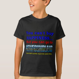 YOU CAN'T BUY HAPPINESS T-Shirt