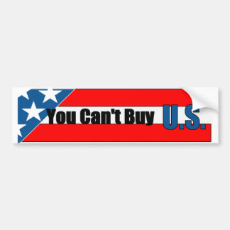 You Cant Buy US Bumper Sticker