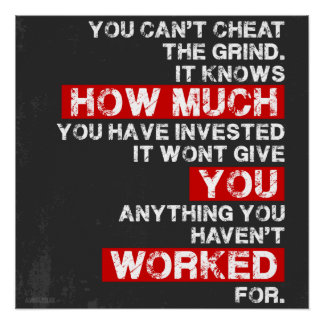 You cant cheat the grind success motivation poster