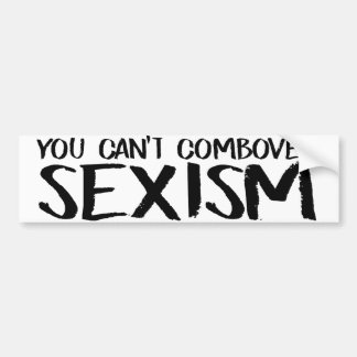 You Can't Combover Sexism - Feminist Bumper Sticke Bumper Sticker