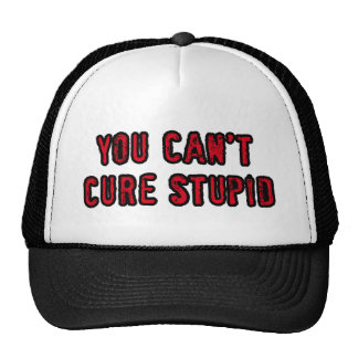 You can't cure stupid mesh hats