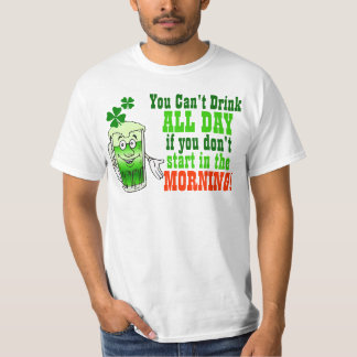 You Cant Drink All Day, Funny Irish Shirt