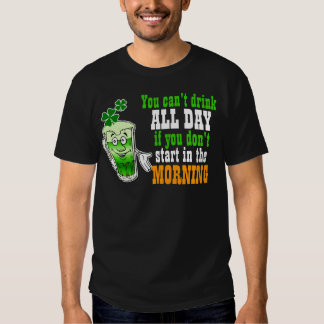You Cant Drink All Day, Funny Irish T Shirt