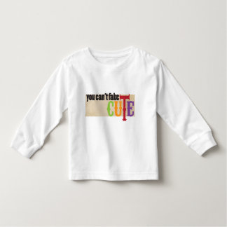 you can't fake cute toddler t-shirt
