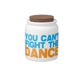 You can't FIGHT THE DANCE! Candy Jars