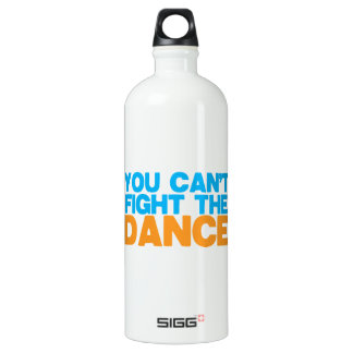 You can't FIGHT THE DANCE! Water Bottle