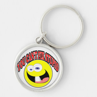 You Can't Fix Stupid Keychain