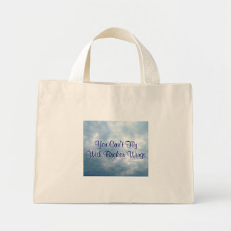 You Can't FlyWith Broken Wings Bag