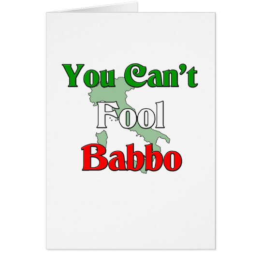 You Can't Fool Bobbo Card