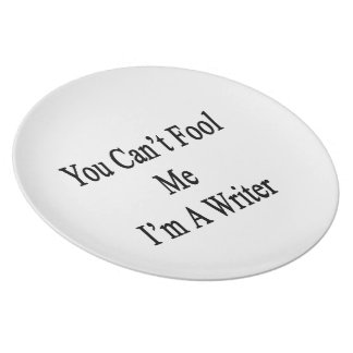 You Can't Fool Me I'm A Writer Party Plates
