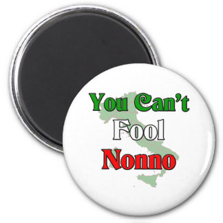 You Can't Fool Nonno Magnet