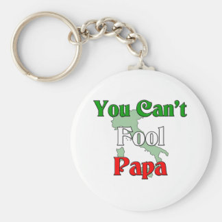 You Can't Fool Papa Keychain
