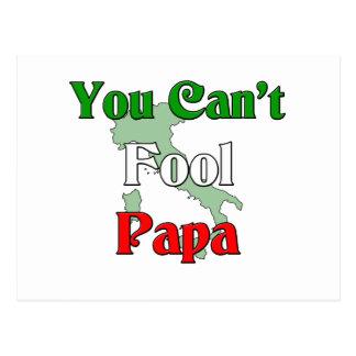 You Can't Fool Papa Postcard
