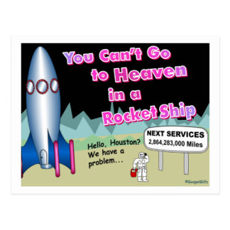 You can't go to heaven in a rocket gift postcard