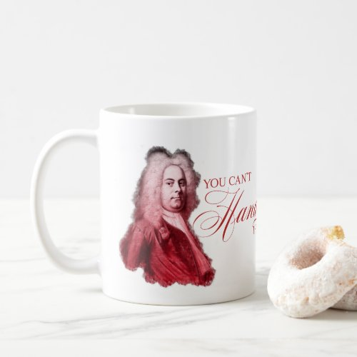 You Cant Handel This Classical Composer Pun Coffee Mug