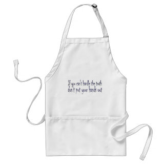 You Can't Handle the Truth Adult Apron