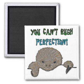 You Can't Rush Perfection Baby Sloth 2 Inch Square Magnet